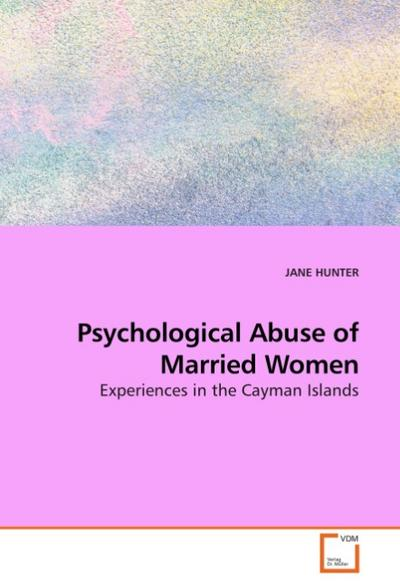 Psychological Abuse of Married Women