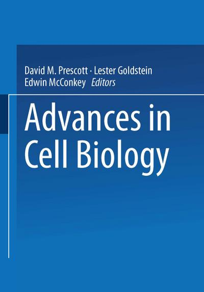 Advances in Cell Biology
