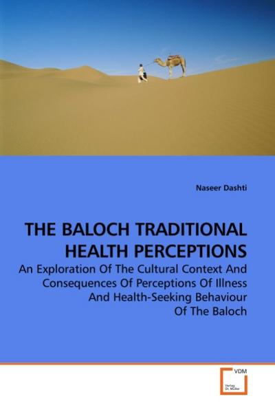 THE BALOCH TRADITIONAL HEALTH PERCEPTIONS
