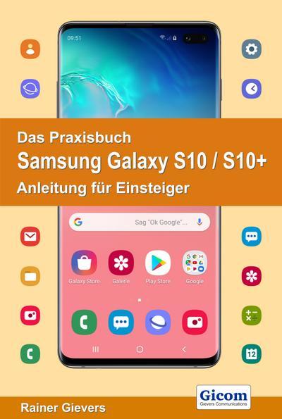 Das Praxisbuch Samsung Galaxy S10/S10+