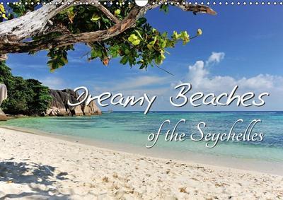 Dreamy Beaches of the Seychelles (Wall Calendar 2019 DIN A3 Landscape)