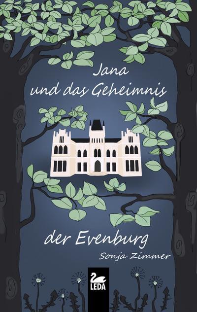 Jana und das Geheimnis der Evenburg; Jana; Deutsch
