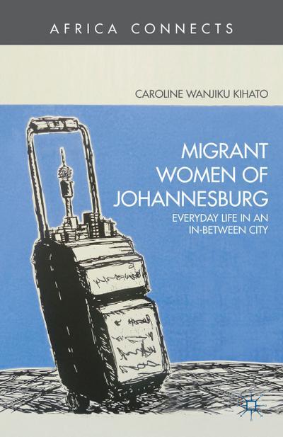 Migrant Women of Johannesburg