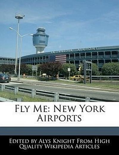Fly Me: New York Airports