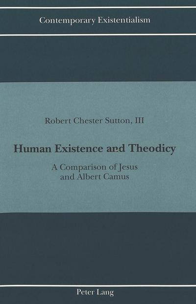 Human Existence and Theodicy
