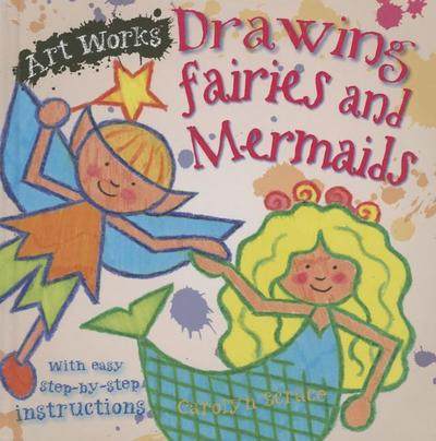 ART WORKS DRAWING FAIRIES & ME