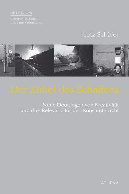 Der Zirkel des Schaffens Lutz Schäfer