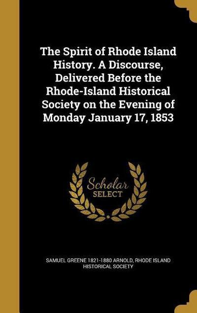 SPIRIT OF RHODE ISLAND HIST A