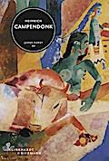 Heinrich Campendonk: Junge Kunst Bd. 9
