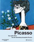 Picasso: Das späte Werk