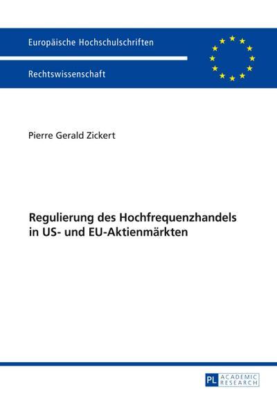 Regulierung des Hochfrequenzhandels in US- und EU-Aktienmärkten