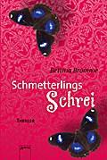 Schmetterlingsschrei; Die Arena Thriller; Deutsch