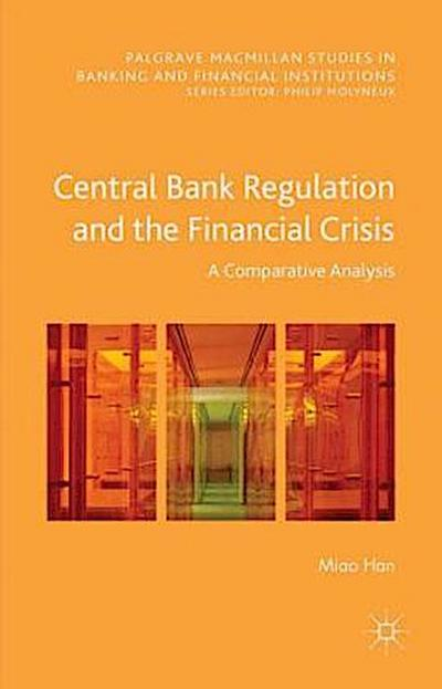 Central Bank Regulation and the Financial Crisis