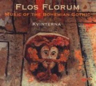 Flos Florum.Mittelalterliche Musik in Böhmen