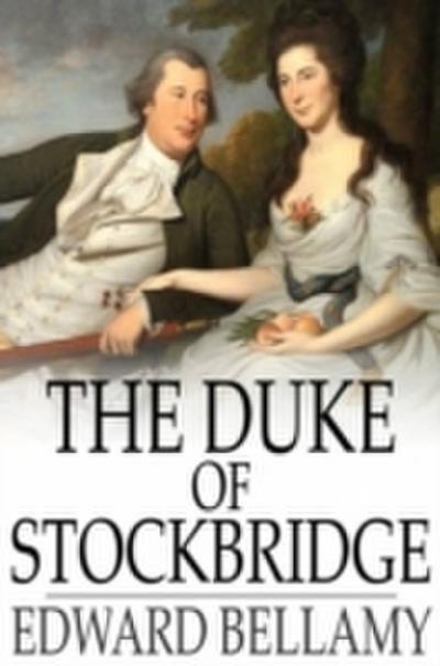 Duke of Stockbridge