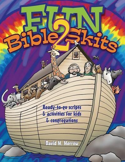 Fun Bible Skits 2