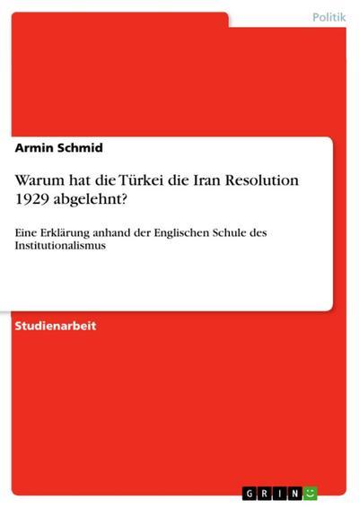 Warum hat die Türkei die Iran Resolution 1929 abgelehnt?