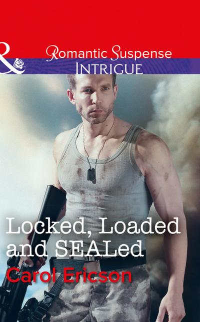 Locked, Loaded And Sealed (Mills & Boon Intrigue) (Red, White and Built, Book 1)