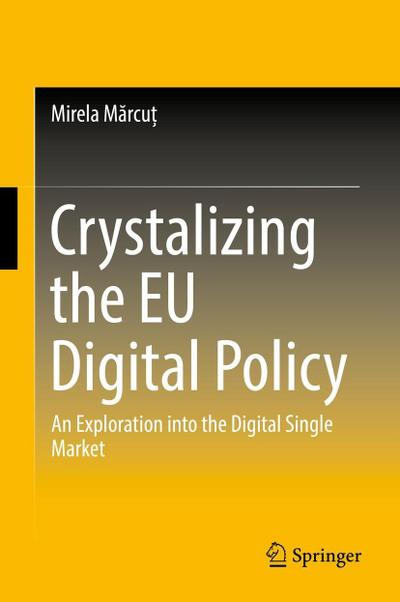 Crystalizing the EU Digital Policy