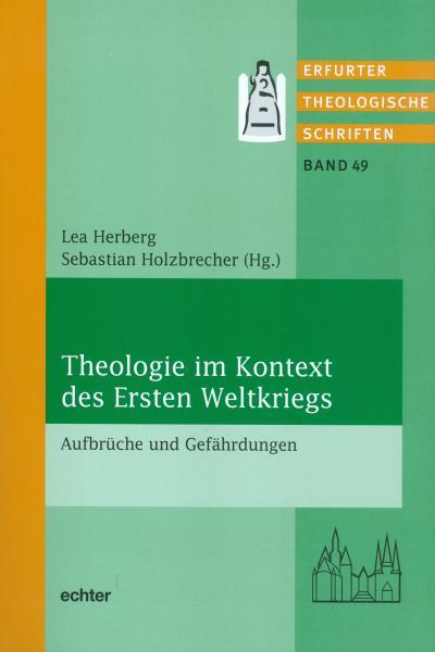 Theologie im Kontext des Ersten Weltkrieges