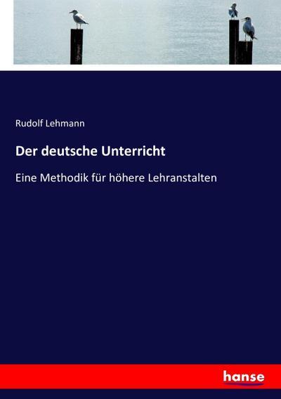 Der deutsche Unterricht