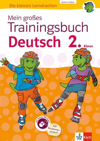 Mein großes Trainingsbuch Deutsch 2. Klasse. Mit Online-Übungen und Belohnungsstickern