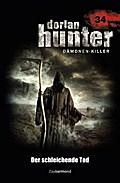 Dorian Hunter 34. Der schleichende Tod