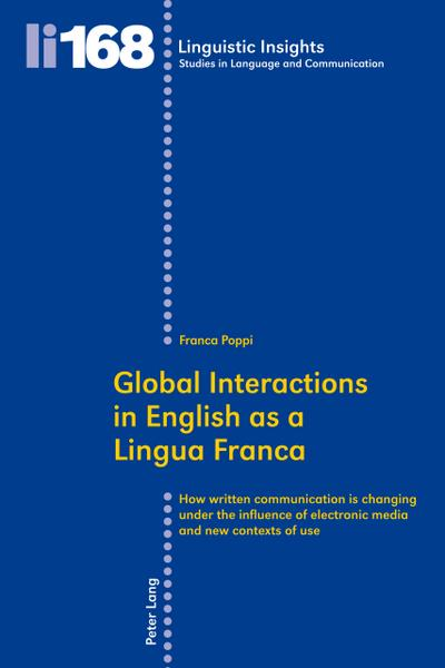 Global Interactions in English as a Lingua Franca