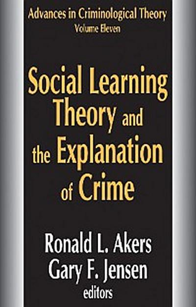Social Learning Theory and the Explanation of Crime