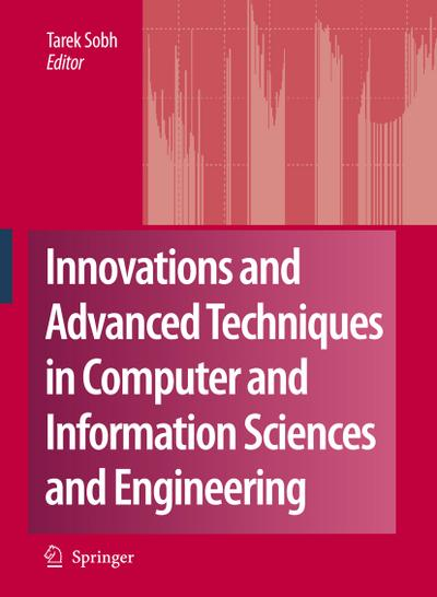 Innovations and Advanced Techniques in Computer and Information Sciences and Engineering