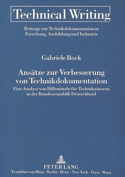 Ansätze zur Verbesserung von Technikdokumentation
