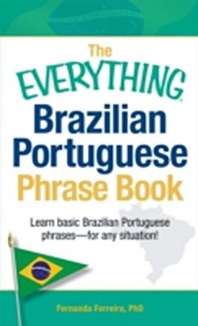 Everything Brazilian Portuguese Phrase Book