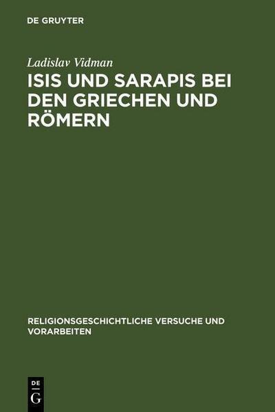 Isis und Sarapis bei den Griechen und Römern