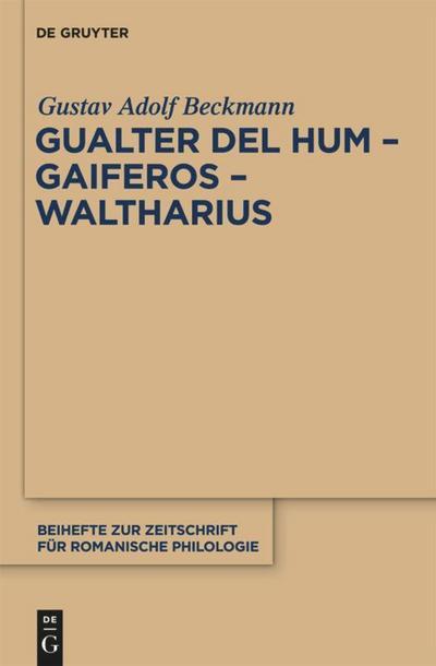 Gualter del Hum - Gaiferos - Waltharius