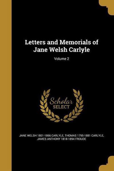 LETTERS & MEMORIALS OF JANE WE