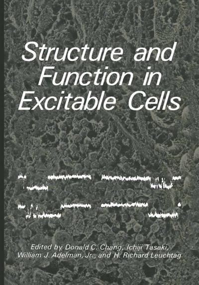 Structure and Function in Excitable Cells