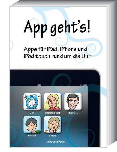 App geht's - Apps für iPad, iPhone und iPod touch rund um die Uhr