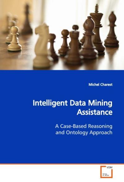 Intelligent Data Mining Assistance