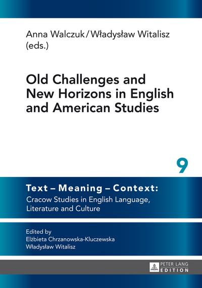 Old Challenges and New Horizons in English and American Studies