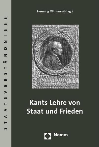 Kants Lehre von Staat und Frieden