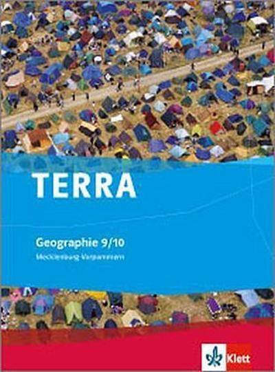 TERRA Geographie für Mecklenburg-Vorpommern. Schülerbuch 9./10. Klasse. Ausgabe für Gymnasien