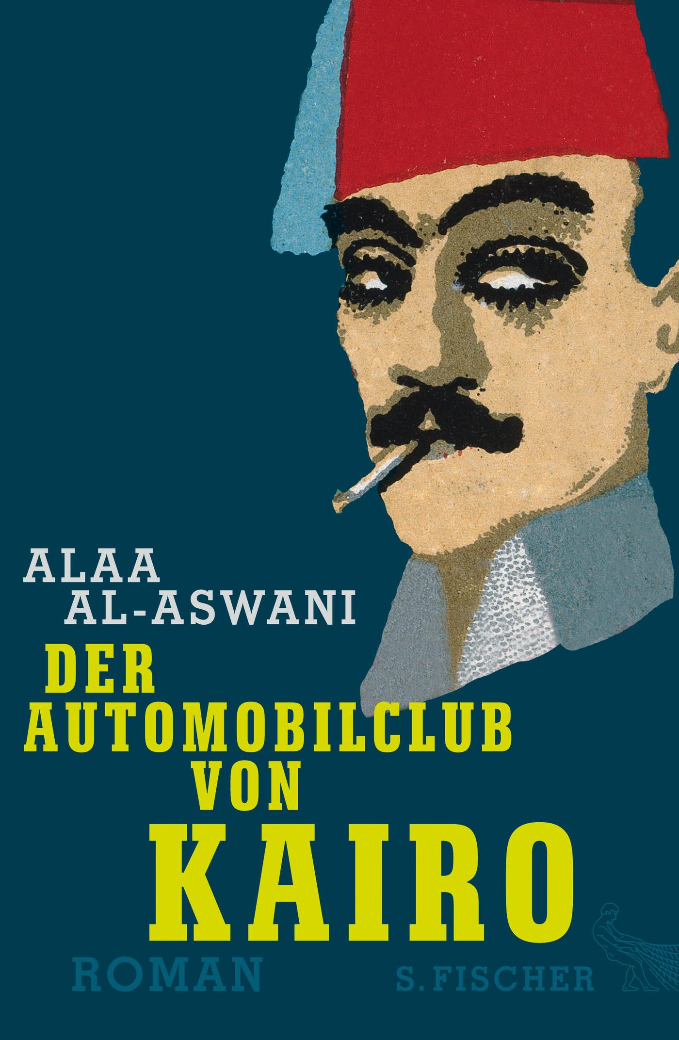 Der Automobilclub von Kairo Alaa Al-Aswani