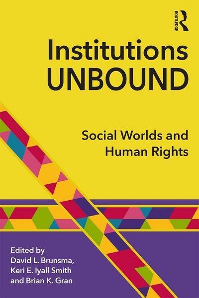 Institutions Unbound
