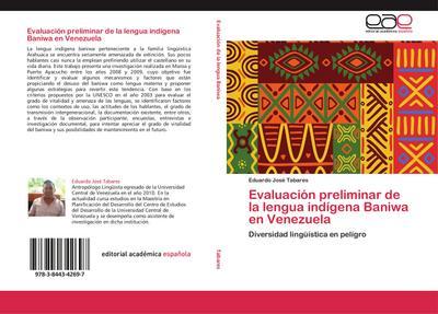Evaluación preliminar de la lengua indígena Baniwa en Venezuela