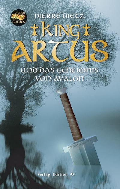 King Artus und das Geheimnis von Avalon