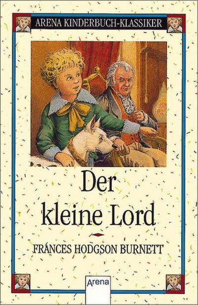 Der kleine Lord: Arena Kinderbuch-Klassiker