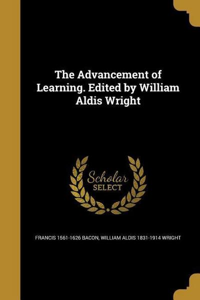 ADVANCEMENT OF LEARNING EDITED