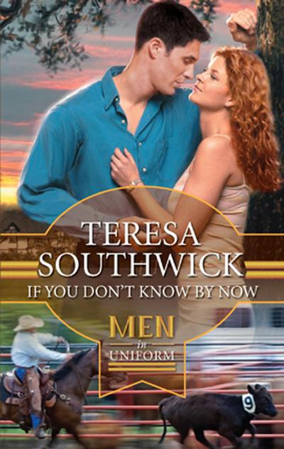 If You Don't Know By Now (Mills & Boon M&B) (Destiny, Texas, Book 3)