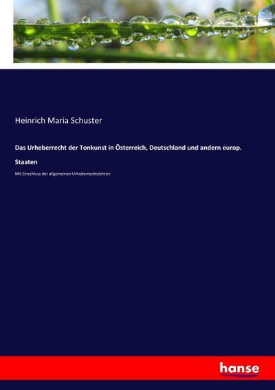 Das Urheberrecht der Tonkunst in Österreich, Deutschland und andern europ. Staaten