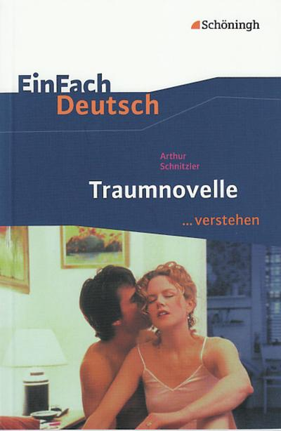 Traumnovelle. EinFach Deutsch ...verstehen